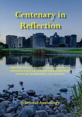 Centenary in Reflection by Mary Butler