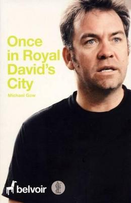 Once in Royal David's City by Michael Gow