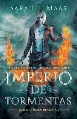 Imperio de Tormentas (Trono de Cristal 5) / Empire of Storms Trono de Cristal 5 / Throne of Glass (5) by Sarah J. Maas