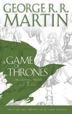 A Game of Thrones: Graphic Novel, Volume Two by George R. R. Martin