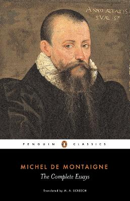 The Complete Essays by Michel Montaigne