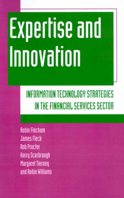 Expertise and Innovation by Robin Fincham