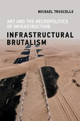 Infrastructural Brutalism book