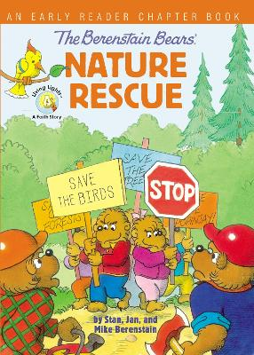 The Berenstain Bears' Nature Rescue: An Early Reader Chapter Book by Stan Berenstain