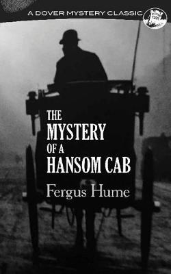 Mystery of a Hansom Cab by Fergus Hume