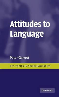 Attitudes to Language by Peter Garrett