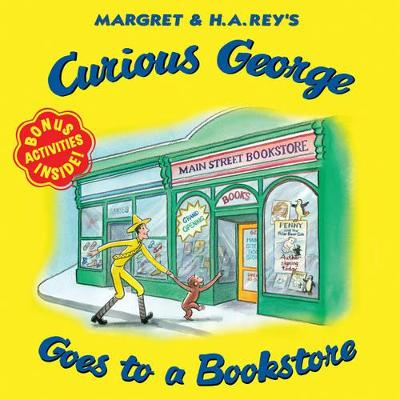 Curious George Goes to a Bookstore by H. A. Rey