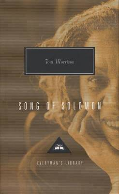 The Song of Solomon by Toni Morrison