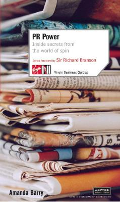 PR Power: Inside Secrets From the World of Spin book