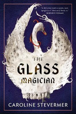 The Glass Magician by Caroline Stevermer