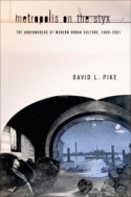 Metropolis on the Styx by David L. Pike