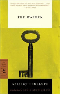 Mod Lib The Warden by Anthony Trollope