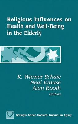 Religious Influences on Health and Well-being in the Elderly book