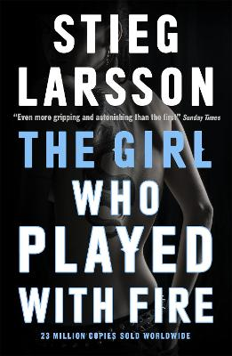 Girl Who Played With Fire by Stieg Larsson