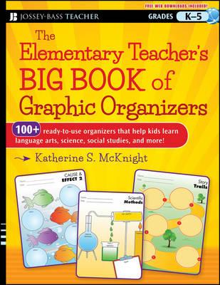Elementary Teacher's Big Book of Graphic Organizers, K-5 book