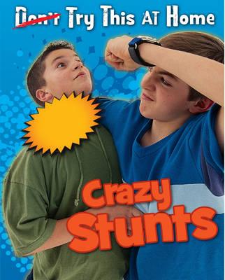Crazy Stunts by Ellen Labrecque