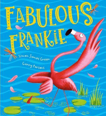 Fabulous Frankie by Simon James Green