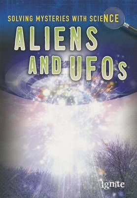 Aliens and UFOs by Lori Hile