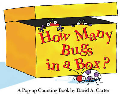 How Many Bugs In a Box?: A Pop Up Counting Book by Eileen Christelow