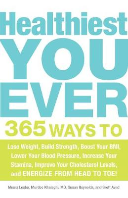 Healthiest You Ever by Meera Lester