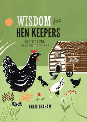 Wisdom for Hen Keepers book