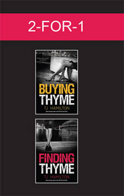 Buying Thyme + Finding Thyme by TJ Hamilton