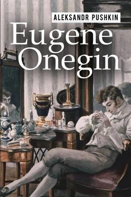 Eugene Onegin by Aleksandr Pushkin