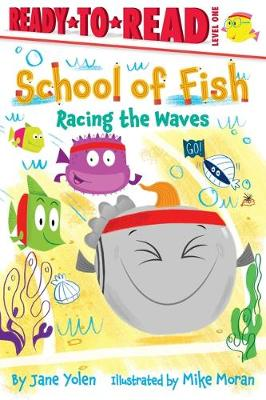 Racing the Waves: Ready-to-Read Level 1 book