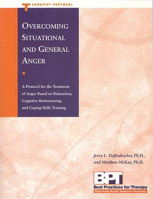 Overcoming Situational & General Anger (Therapist) by Anonymous