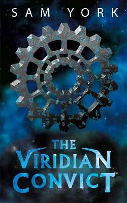 Viridian Convict by Sam York