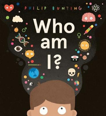 Who Am I? by Philip Bunting