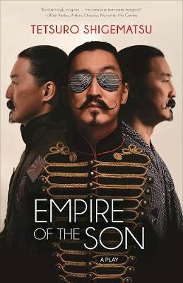 Empire of the Son by Tetsuro Shigematsu