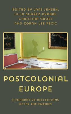 Postcolonial Europe by Lars Jensen