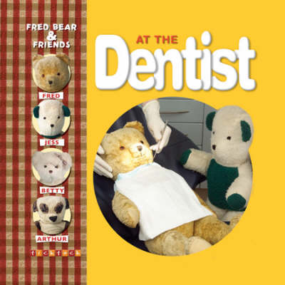 Fred Bear at the Dentist by Melanie Joyce