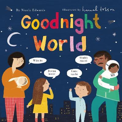 Goodnight World by Hannah Tolson