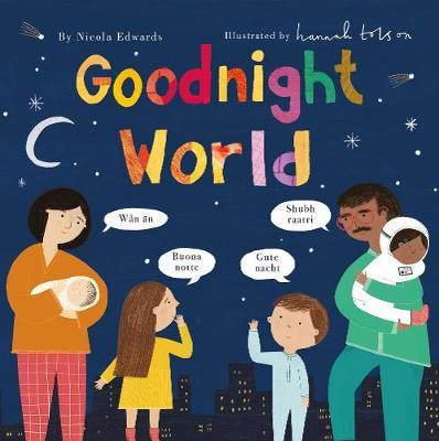 Goodnight World by Hannah Tolson