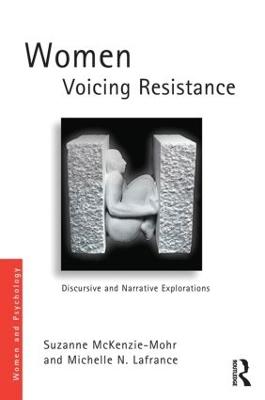 Women Voicing Resistance by Suzanne McKenzie-Mohr