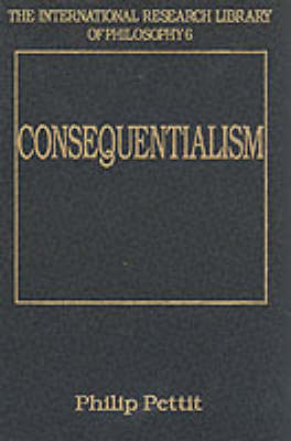 Consequentialism by Philip Pettit