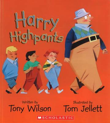 Harry Highpants PB by Tony Wilson