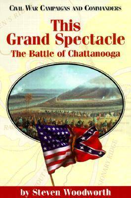 This Grand Spectacle by Steven E. Woodworth