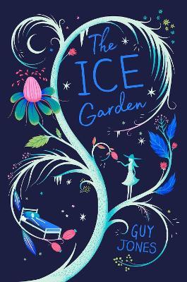 The Ice Garden by Guy Jones