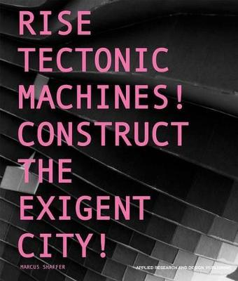 Rise Tectonic Machines! by Marcus Shaffer