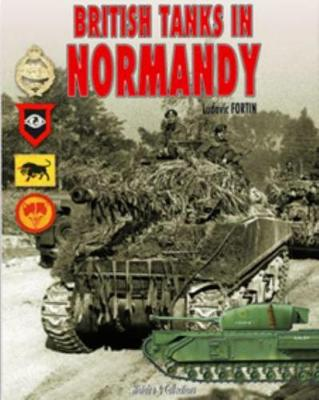 British Tanks in Normandy by Ludovic Fortin