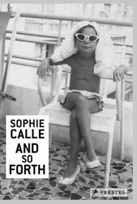 Sophie Calle by Sophie Calle