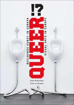 Queer!?: Visual Arts in Europe book