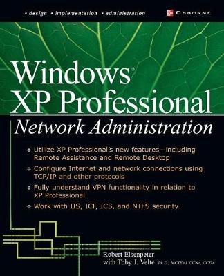 Windows XP Professional Network Administration by Toby Velte