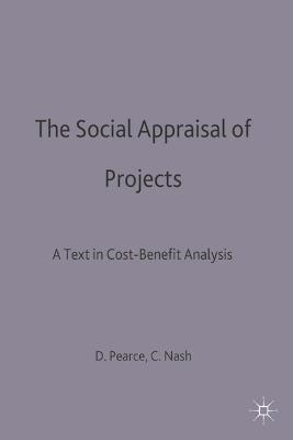 The Social Appraisal of Projects by David W. Pearce