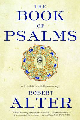 The Book of Psalms by Robert Alter