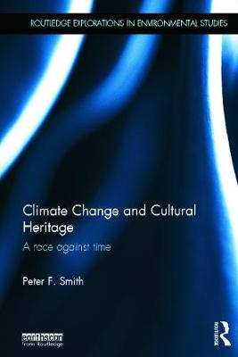 Climate Change and Cultural Heritage: A Race against Time book