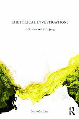 Rhetorical Investigations by Leslie Gardner